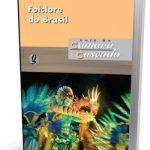 FOLCLORE DO BRASIL