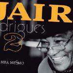 Último projeto de Jair Rodrigues