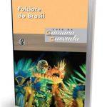 LIVRO SOBRE O FOLCLORE DO BRASIL