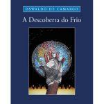 A DESCOBERTA DO FRIO