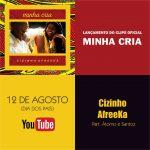 """Lançamento do clipe """"Minha cria"""" do poeta e compositor Cizinho AfreeKa. Domingo, 12 de agosto, Dia dos Pais"""