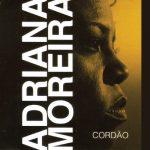 Adriana Moreira lança seu 2º CD