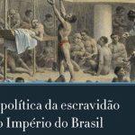 A escravidão no Brasil