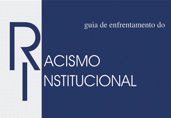 https://revistaraca.com.br/wp-content/uploads/2016/10/Como_enfrentar_o_racismo_institucional.jpg