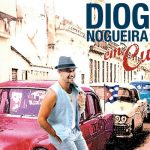 DIOGO NOGUEIRA EM CUBA