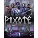 DVD DO GRUPO PIXOTE