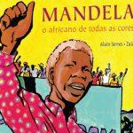 MANDELA, O AFRICANO DE TODAS AS CORES