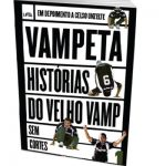 HISTÓRIAS DO VELHO VAMP