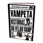 HISTÓRIAS DO EX-JOGADOR VAMPETA