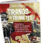 TIRANOS E TIRANETES