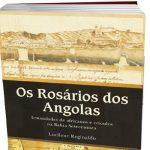 OS ROSÁRIOS DOS ANGOLAS