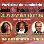 Trabalho no mundo do samba é tema de seminário na CUT-SP